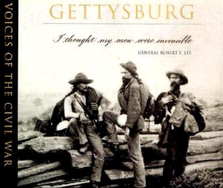 Gettysburg (Voices of the Civil War