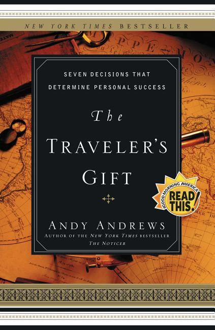 The Traveler's Gift. Andy Andrews