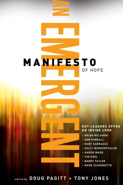 Emergent Manifesto of Hope, An (?mersion: Emergent Village resources for communities of faith