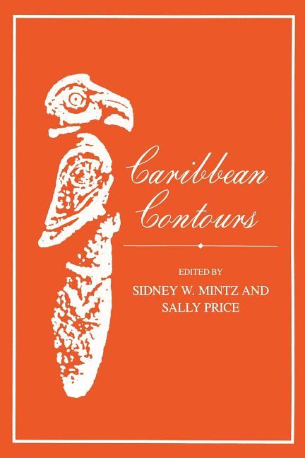 Caribbean Contours (Johns Hopkins Studies in Atlantic History and Culture