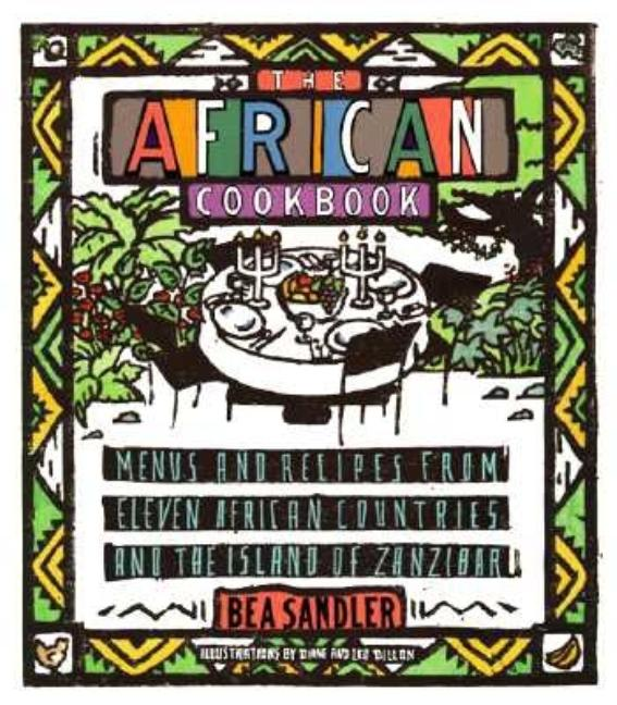 The African Cookbook. Bea Sandler