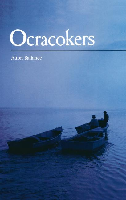Ocracokers (Languages and Literatures; 233). Alton Ballance