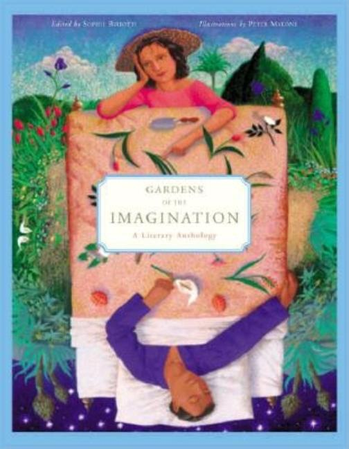 Gardens of the Imagination: A Literary Anthology