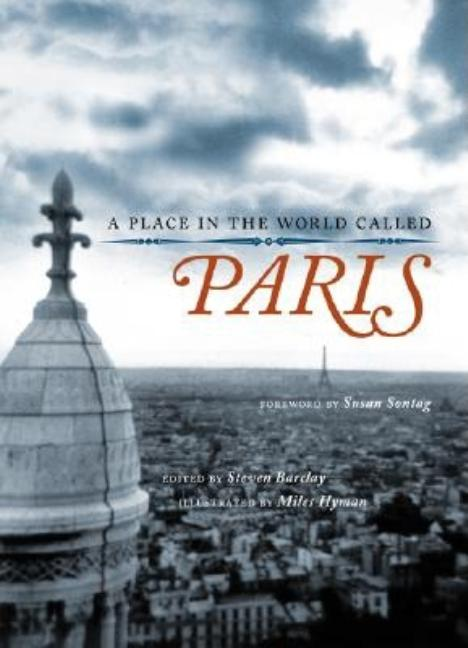 A Place in the World Called Paris. Steven Barclay
