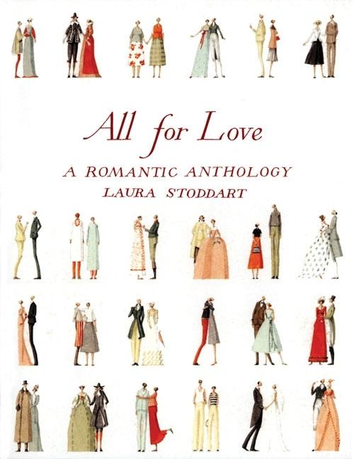 All for Love: A Romantic Anthology. Laura Stoddart.