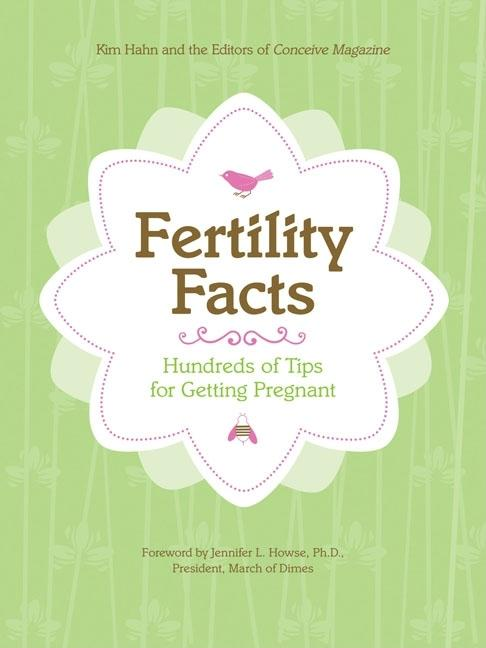Fertility Facts. Chronicle Books