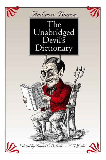 The Unabridged Devil's Dictionary. Ambrose Bierce