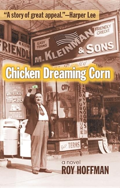 Chicken Dreaming Corn. Roy Hoffman.