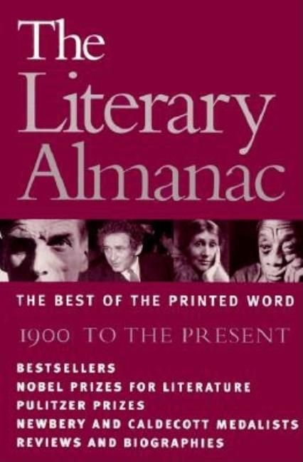 The Literary Almanac: The Best of the Printed Word : 1900 to the Present. High Tide Press.