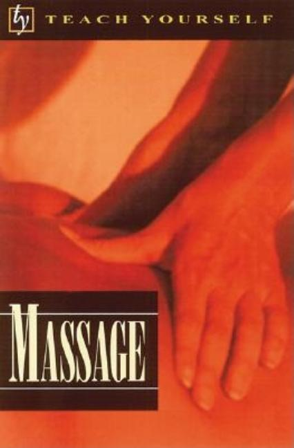 Teach Yourself Massage. Denise Whichello Brown