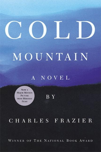 Cold Mountain [Signed]. Charles Frazier