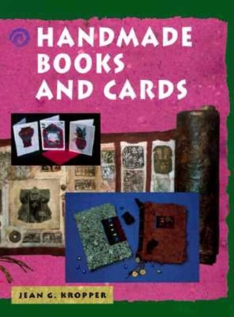 Handmade Books And Cards. Jean Kropper
