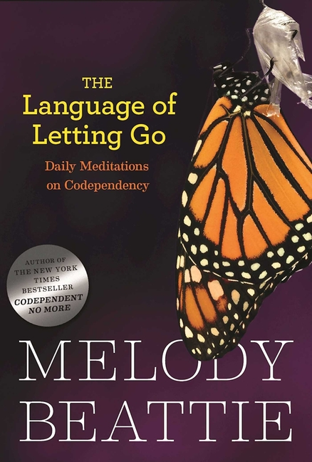 The Language of Letting Go: Daily Meditations for Codependents (Hazelden Meditation Series)....