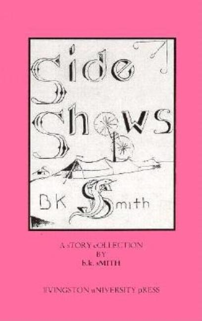 Sideshows. B. K. Smith