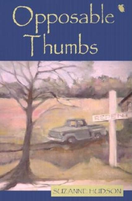 Opposable Thumbs. Suzanne Hudson