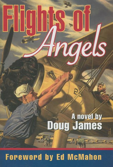 Flights of Angels [SIGNED]. Doug James