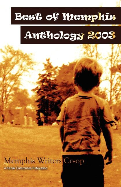 Best of Memphis Anthology 2003. Jeff Crook