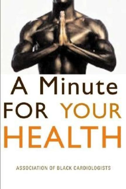 A Minute for Your Health. Stephanie H. Kong, Ed
