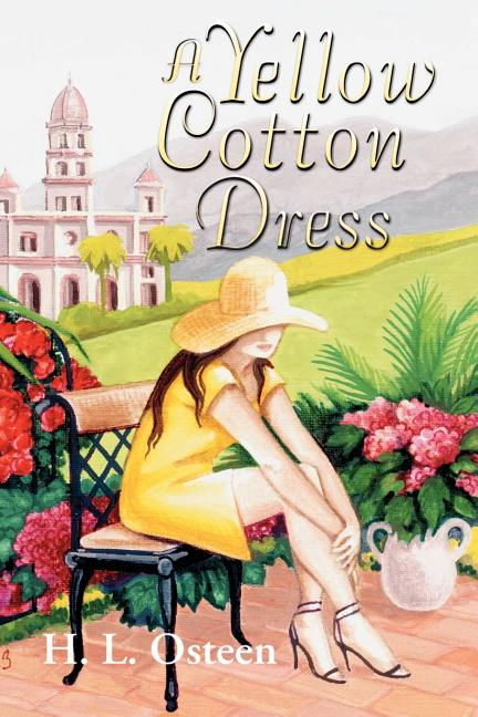 A Yellow Cotton Dress. lew osteen, author