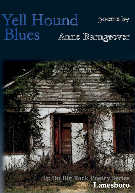 Yell Hound Blues. Anne Barngrover