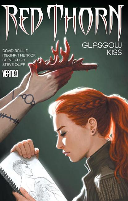 Red Thorn Vol. 1: Glasgow Kiss. David Baillie.