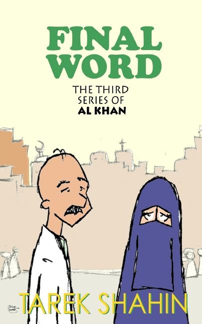 Final Word (Al Khan) (Volume 3). Tarek Shahin