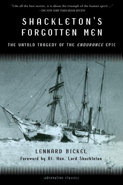 Shackleton's Forgotten Men: The Untold Tragedy of the Endurance Epic (Adrenaline Classics...