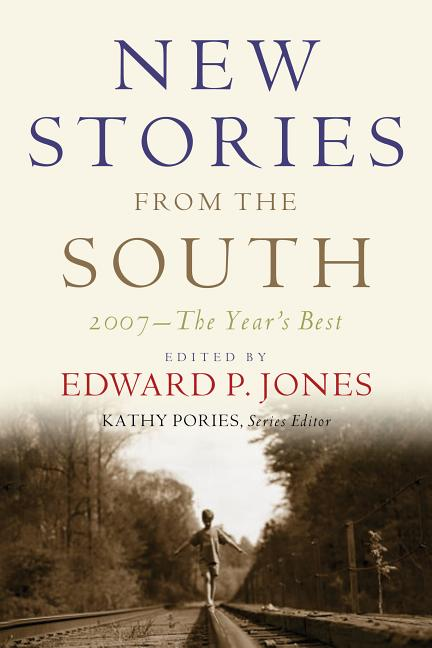 New Stories from the South: The Year's Best, 2007. ZZ Packer
