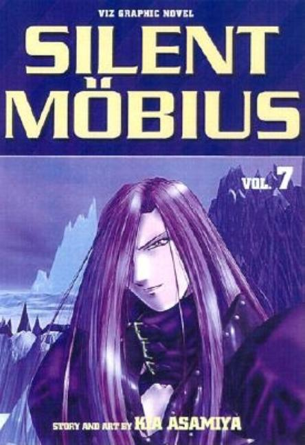 Silent Mobius, Vol. 7: Advent. Kia Asamiya