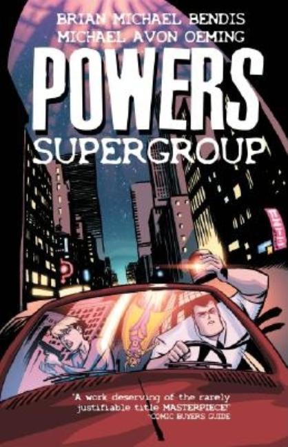Powers Vol. 4: Supergroup. Brian Michael Bendis