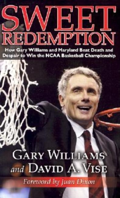 Sweet Redemption [SIGNED]. Gary Williams, David A. Vise.