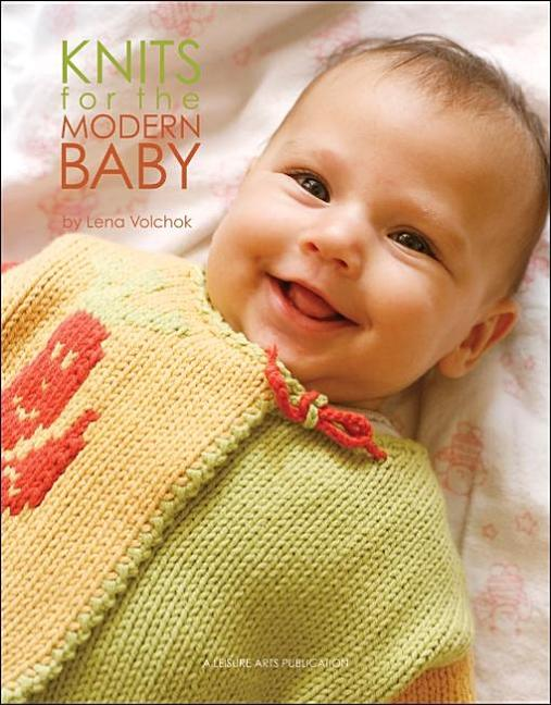Knits for the Modern Baby (Leisure Arts #4640). Penn Publishing LTD