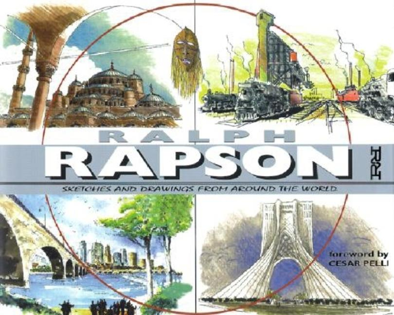 Ralph Rapson: Sketches and Drawings from Around the World. Ralph Rapson