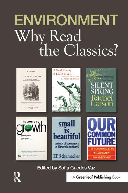 Environment: Why Read the Classics