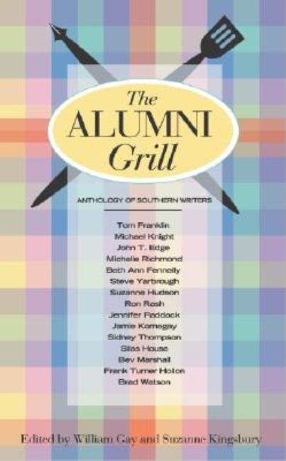 The Alumni Grill. William Gay, Suzanne / Kingsbury