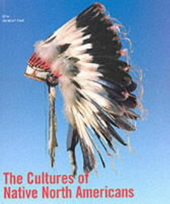 The Cultures of Native North Americans. Christian F. Feest