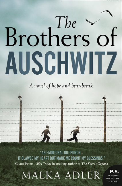 The Brothers of Auschwitz. Malka Adler