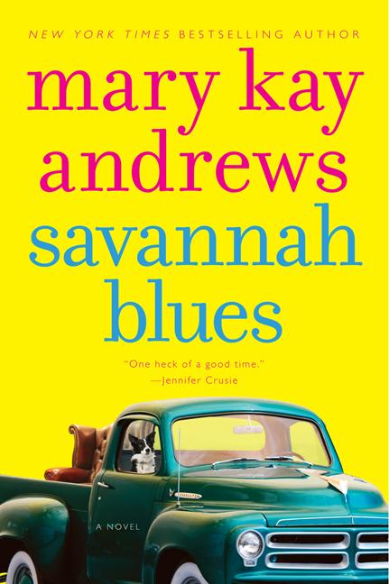 Savannah Blues: A Novel. Mary Kay Andrews