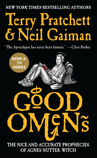 Good Omens: The Nice and Accurate Prophecies of Agnes Nutter, Witch (Cover may vary). Neil Gaiman, Terry Pratchett.
