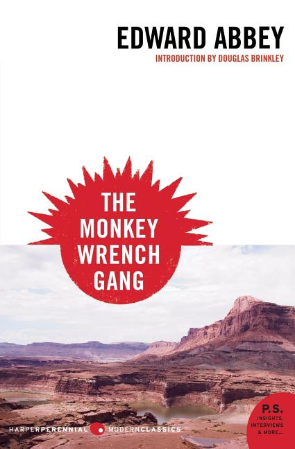 The Monkey Wrench Gang (P.S.) (Harper Perennial Modern Classics). Edward Abbey