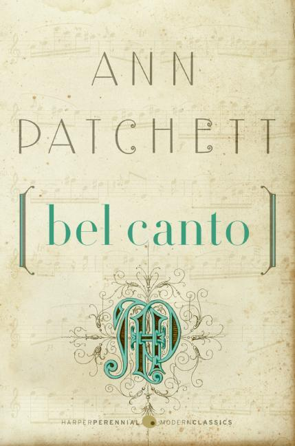Bel Canto. Ann Patchett