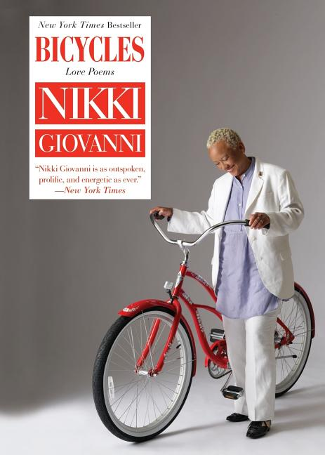 Bicycles: Love Poems. Nikki Giovanni