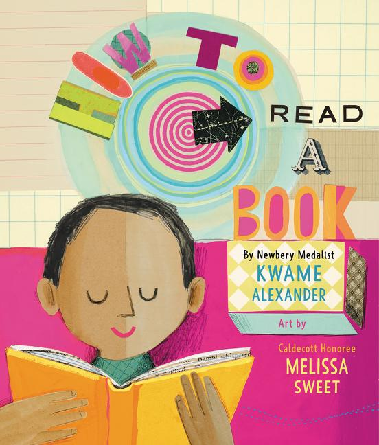 How to Read a Book. Kwame Alexander
