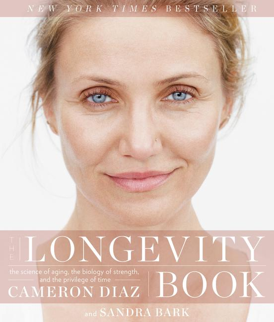 The Longevity Book: The Science of Aging, the Biology of Strength, and the Privilege of Time....