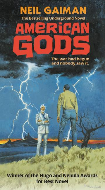 American Gods: The Tenth Anniversary Edition: A Novel. Neil Gaiman
