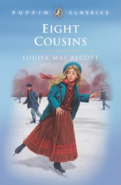 Eight Cousins. Louisa May Alcott