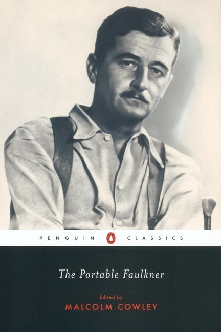 The Portable Faulkner. William Faulkner