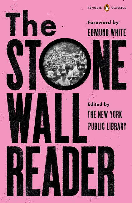 The Stonewall Reader. New York Public Library