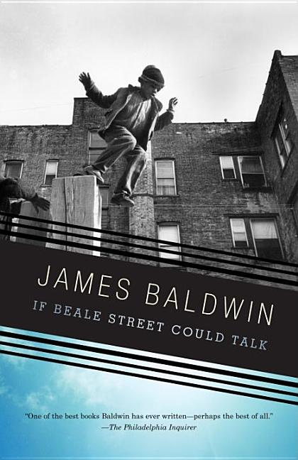 If Beale Street Could Talk. James Baldwin