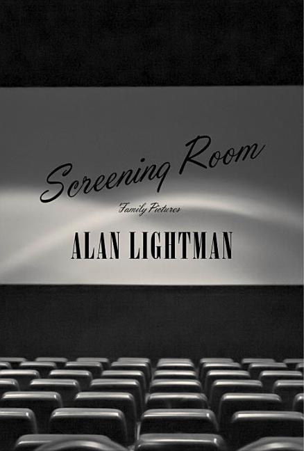 Screening Room: Family Pictures [SIGNED]. Alan Lightman.
